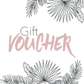 Gift Vouchers - $50 or $100